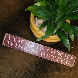 "🌻2/$20 ""Food Good, Wine Better"" Wooden Decor"